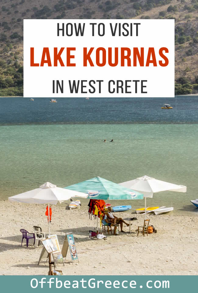 How to visit Lake Kournas in west Crete, in Chania Prefecture.