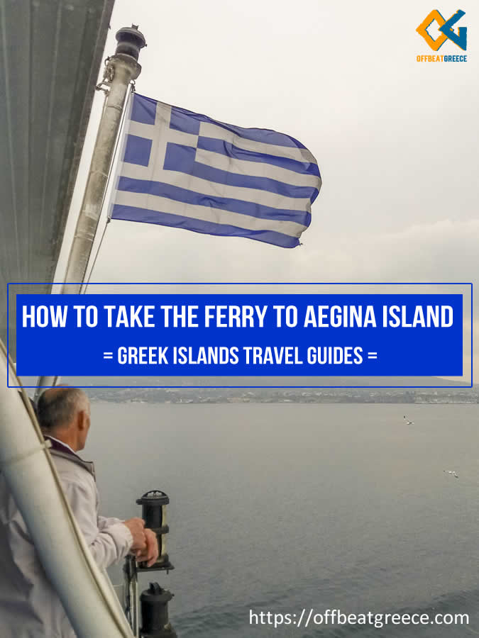 How to take the ferry to Aegina island in Greece